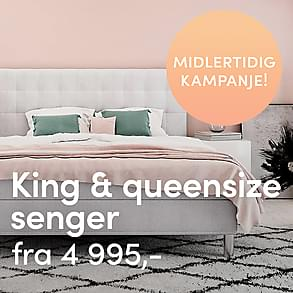 Midlertidig kampanje - King & Queen size senger