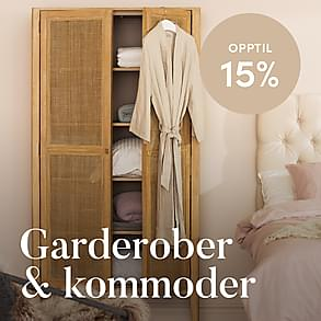 Garderober & Kommoder - Opptil 15%